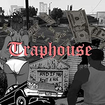 Traphouse (feat. Youth Owl, NWR, Nayce, YDB & 7SOME)