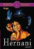 Bibliolycée - Hernani, Victor Hugo - Format Kindle - 4,49 €