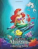 Little Mermaid Coloring Book: Over 50 Coloring Pages Of Little Mermaid Movie. To Inspire Creativity And Relaxation. A Perfect Gift For Kids And Adults