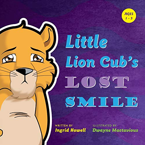 Little Lion Cub's Lost Smile