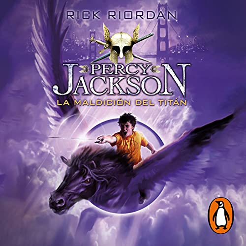 La maldición del Titán (Percy Jackson y los dioses del Olimpo 3) [The Titan's Curse]
