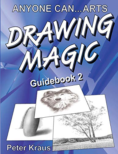 Anyone Can Arts... DRAWING MAGIC Guidebook 2