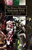 The Horus Heresy Volume Five (The Horus Heresy Omnibuses Book 5) (English Edition)
