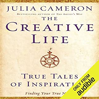 The Creative Life     True Tales of Inspiration              By:                                                                                                                                 Julia Cameron                               Narrated by:                                                                                                                                 Marisa Vitali                      Length: 4 hrs and 14 mins     17 ratings     Overall 3.1