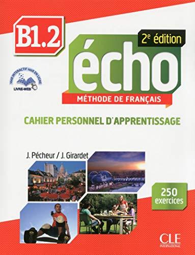 Echo - Niveau B1.2 - Cahier d'activités + CD + Livre-web - 2ème édition