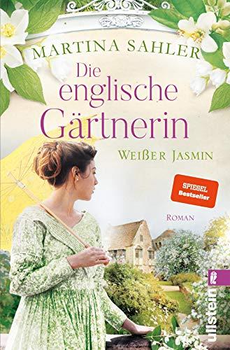 Buchseite und Rezensionen zu 'Die englische Gärtnerin - Weißer Jasmin: Roman' von  Martina Sahler