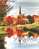 Maryland 2021 Planner: Weekly & Monthly Agenda   January 2021 - December 2021   Frederick Maryland US Cover Design, Organizer And Calendar, Pretty and Simple