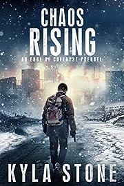 Chaos Rising: A Post-Apocalyptic EMP Novella (Edge of Collapse)