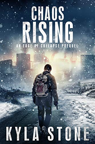 Chaos Rising: A Post-Apocalyptic EMP Survival Thriller (Edge of Collapse) (English Edition)