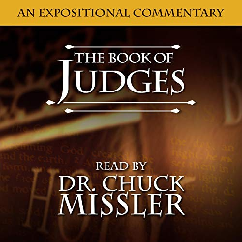 The Book of Judges: An Expositional Commentary  audiobook cover art