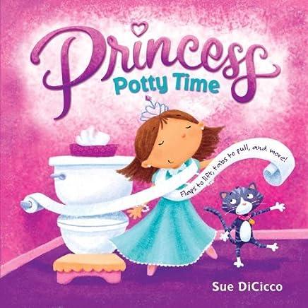 Princess Potty Time by Sue DiCicco (2011-08-09)