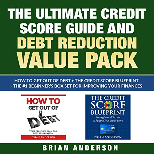 The Ultimate Credit Score Guide and Debt Reduction Value Pack Titelbild