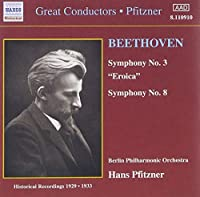Beethoven: Symphonies Nos. 3 Eroica & 8 (2006-08-01)