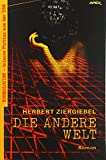 DIE ANDERE WELT: Kosmologien - Science Fiction aus der DDR, Band 2