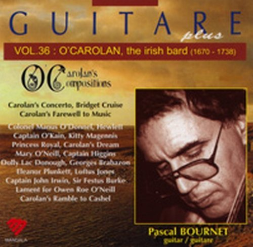 Guitare Plus Vol.36: O'Carolan, The Irish Bard