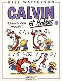 Calvin et Hobbes, tome 11 - Chou bi dou wouah !
