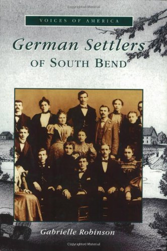 German Settlers of South Bend (Voices of America)