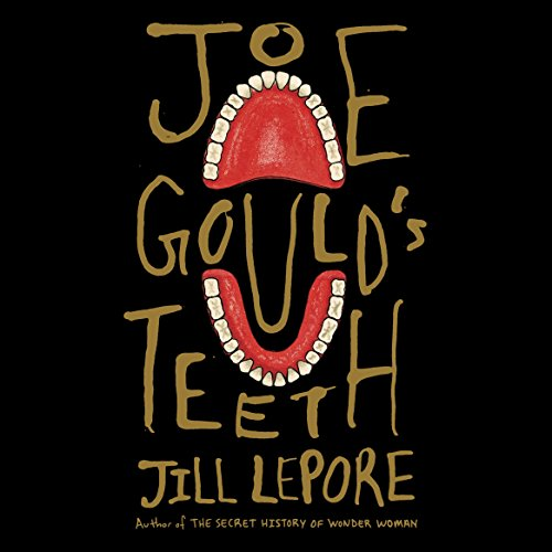 Joe Gould's Teeth audiobook cover art