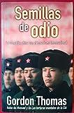 SEMILLAS DE ODIO: LA CONEXION CHINA CON EL TERRORISMO INTERNACIONAL (CRONICA ACTUAL)