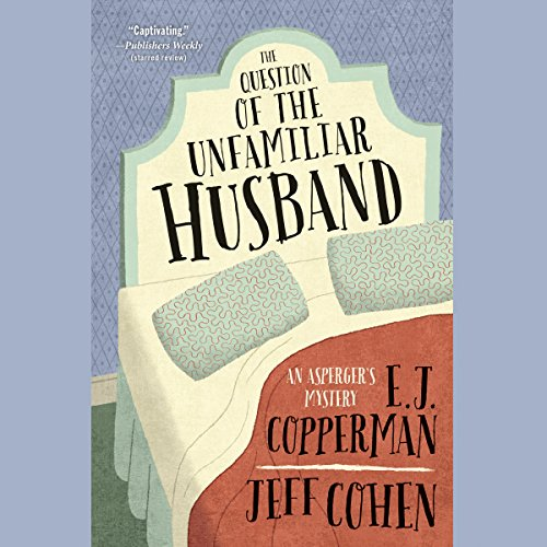 The Question of the Unfamiliar Husband audiobook cover art