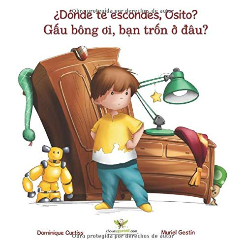 ¿Dónde te escondes, Osito? - Gâu bông oi, ban trôn ô dâu? (Libro bilingüe + libro de actividades en español - vietnamita) (Lou & Teddy, Band 1)