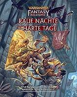 Warhammer Fantasy-Rollenspiel Raue Naechte & Harte Tage