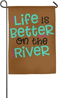 ClustersN Life Is Better On The River Spring Garden Flag House Decoration 12