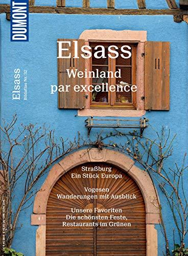 DuMont Bildatlas Elsass: Weinland par excellence (DuMont Bildband E-Book)