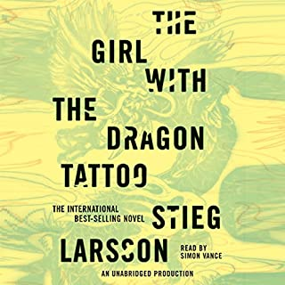 The Girl with the Dragon Tattoo     The Millennium Series, Book 1              By:                                                                                                                                 Stieg Larsson,                                                                                        Reg Keeland - translator                               Narrated by:                                                                                                                                 Simon Vance                      Length: 16 hrs and 19 mins     35,491 ratings     Overall 4.5