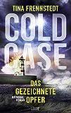Cold Case - Das gezeichnete Opfer: Kriminalroman (Cold Case-Reihe 2) (German Edition)