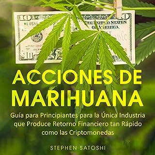 Acciones de Marihuana [Marijuana Actions] audiobook cover art