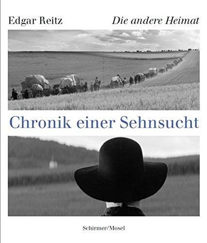 Die andere Heimat: Chronik einer Sehnsucht