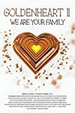 GoldenHeart II: We Are Your Family