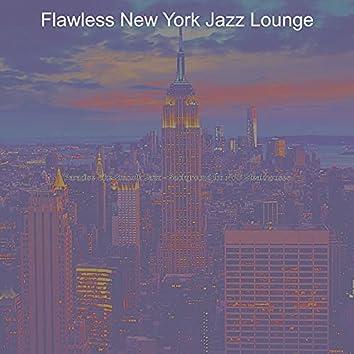 Paradise Like Smooth Jazz - Background for NYC Steakhouses