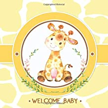 Welcome Baby: Shower Guest Book: Safari Jungle Baby Shower Guestbook + BONUS Gift Tracker Log and Keepsake Pages | Baby Giraffe Yellow Gender Neutral