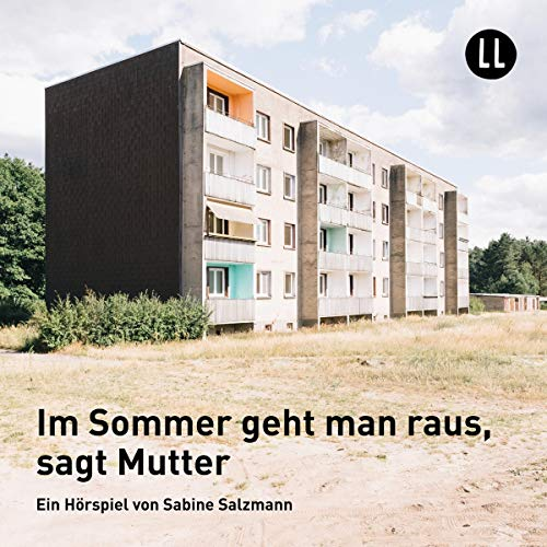 Im Sommer geht man raus, sagt Mutter audiobook cover art