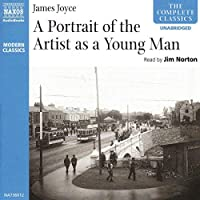 A Portrait of the Artist As a Young Man (The Complete Classics)