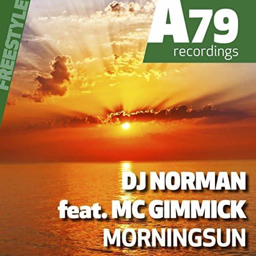 DJ Norman & MC GIMMICK