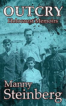 Outcry: Holocaust Memoirs Kindle eBook