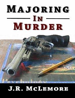 Majoring in Murder (Jason Mashburn Book 1) by [J.R. McLemore]