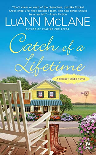 Catch of a Lifetime: A Cricket Creek Novel