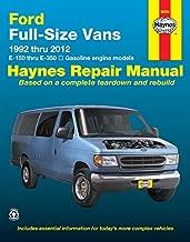 Ford Full-Size Vans 1992 thru 2012: E-150 thru E-350 - Gasoline Engine Models (Haynes Repair Manual)