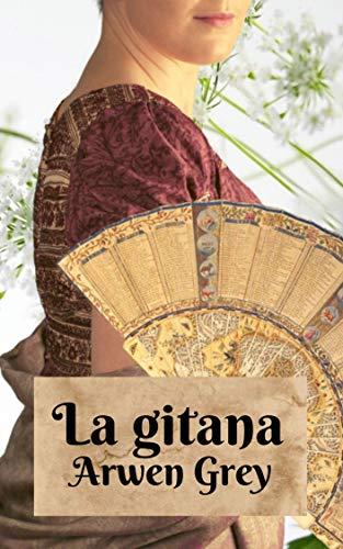 La gitana: Una comedia ambientada en la época de regencia: Comedias de regencia Nº2