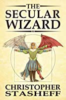 The Secular Wizard (Wizard in Rhyme)