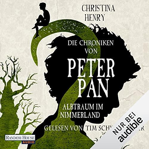 Couverture de Die Chroniken von Peter Pan - Albtraum im Nimmerland
