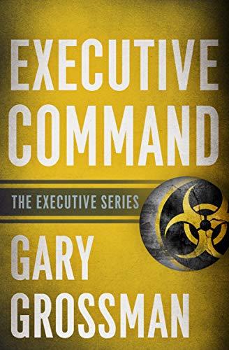 Executive Command (The Executive Series Book 3) (English Edition)