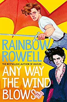 Any Way the Wind Blows (Simon Snow Book 3) by [Rainbow Rowell]