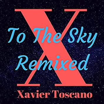 To the Sky (Remixed)