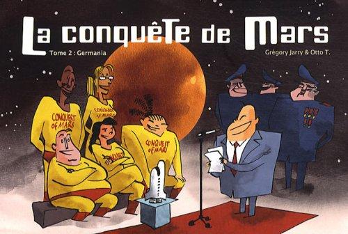 La conquête de Mars, Tome 2 : Germania