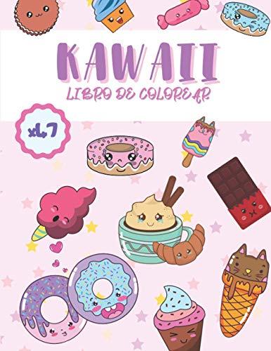 Kawaii Libro de Colorear: 47 lindas y divertidas imágenes de Doodle Kawaii, libro para colorear para niños y niñas, regalo para niños de 4 a 8 años, ... galletas, paletas heladas, helados, pasteles